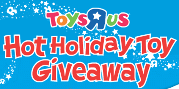Toys R Us Hot Hoilday Toy Giveaway